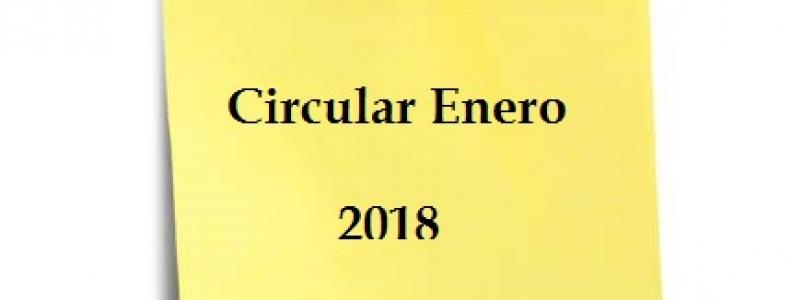 CIRCULAR ENERO 2018 – PRESENTACION DE IMPUESTOS