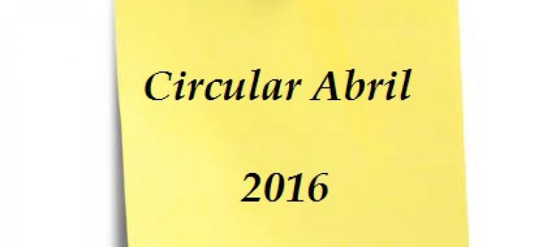CIRCULAR ABRIL – PRESENTACION DE IMPUESTOS